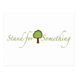 Stand For Something Postcard