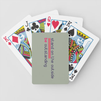 Stand on the outside be Outstanding Bicycle Playing Cards