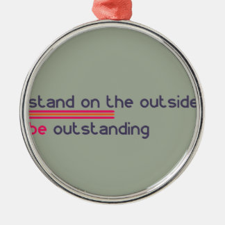 Stand on the outside be Outstanding Silver-Colored Round Decoration
