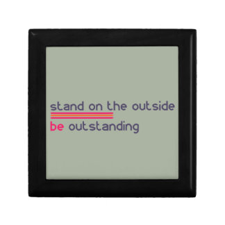 Stand on the outside be Outstanding Small Square Gift Box