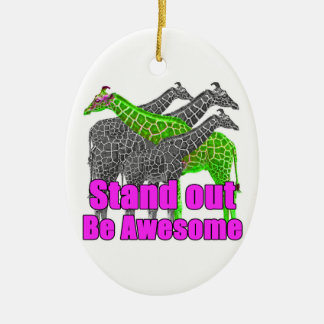 Stand out and be Awesome Christmas Ornament