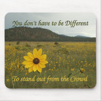 Stand Out from the Crowd Mouse Pads
