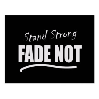 Stand Strong Fade Not Inmate Postcard