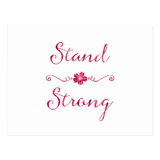 Stand Strong Inspirational Strength Pink Quote Postcard