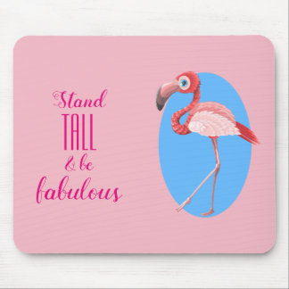 Stand Tall & Be Fabulous// Flamingo Mouse Mat