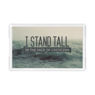 Stand Tall by Inspirational Downloads Acrylic Tray