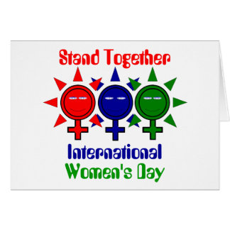 Stand Together International Women's Day Greeting Card