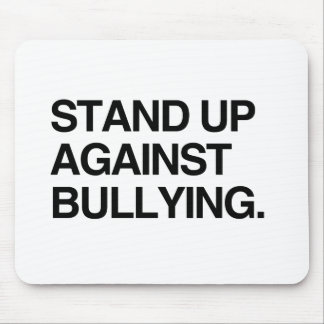 STAND UP AGAINST BULLYING MOUSE PAD