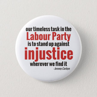 Stand up Against Injustice 6 Cm Round Badge