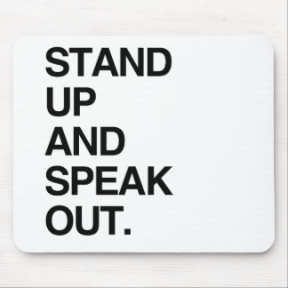 STAND UP AND SPEAK OUT MOUSE PADS