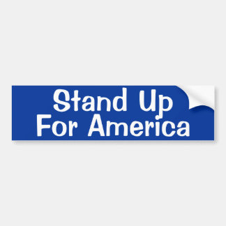 Stand Up for America Bumper Sticker