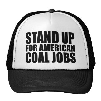 STAND UP FOR AMERICA COAL JOBS HAT
