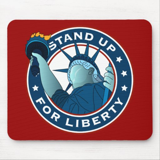 Stand Up For Liberty Mousepads