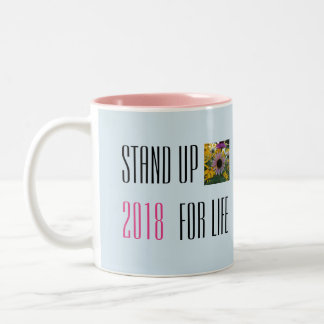 Stand Up for Life 2018 Mug