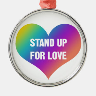 Stand Up for Love (Rainbow Heart) Christmas Ornament