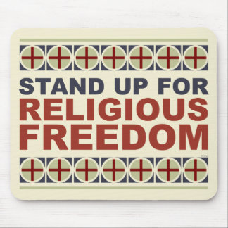 Stand Up For Religious Freedom Mouse Pad