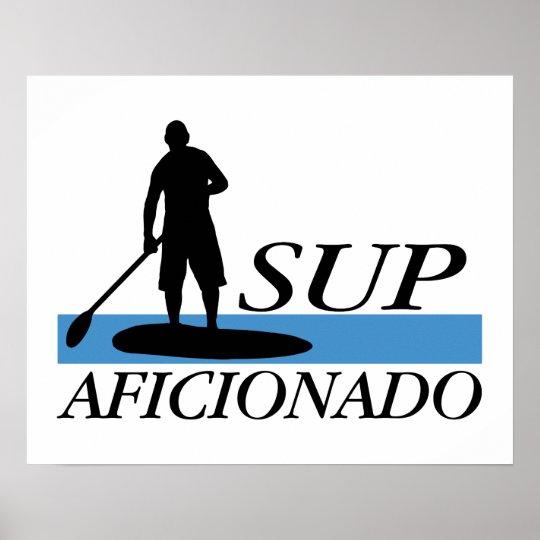 Stand Up Paddleboard Aficionado Poster