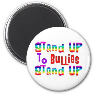Stand UP to Bullies Magnet