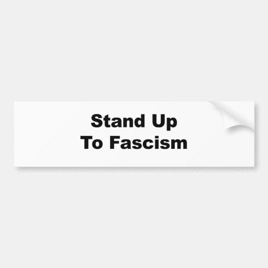 Stand Up to Fascism Bumper Sticker