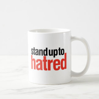 Stand Up To Hatred Coffee Mug