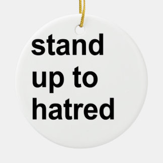stand up to hatred christmas tree ornament