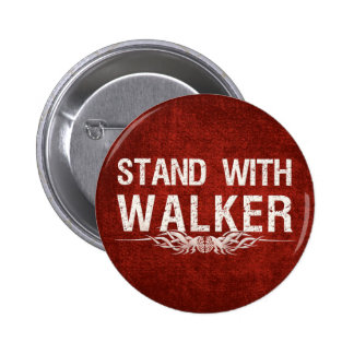 Stand With Walker of Wisconsin Political Buttons