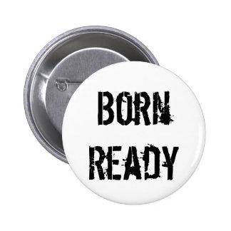 Standard Born Ready  2¼ Inch Round Button