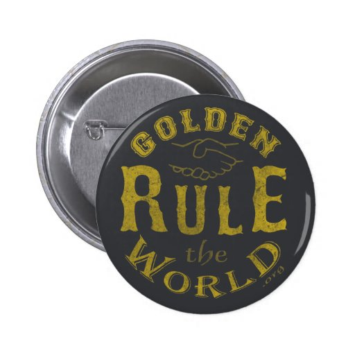 Standard Button Vintage Golden Rule The World