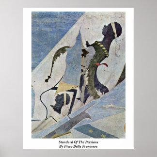 Standard Of The Persians By Piero Della Francesca Poster