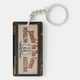 Standin' On The Corner in Winslow, AZ. Double-Sided Rectangular Acrylic Key Ring
