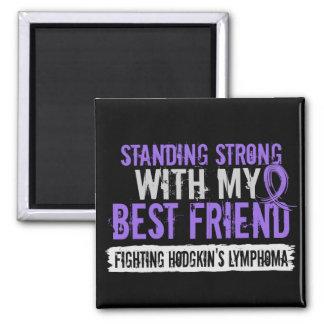 Standing Strong Best Friend Hodgkins Lymphoma Fridge Magnet