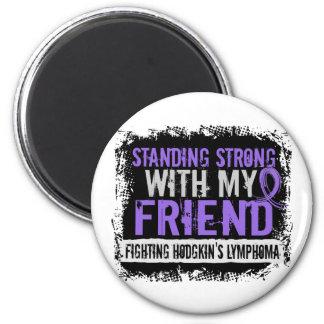 Standing Strong Friend Hodgkins Lymphoma Fridge Magnet