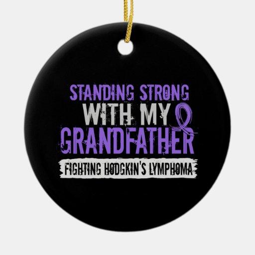 Standing Strong Grandfather Hodgkins Lymphoma Christmas Tree Ornaments