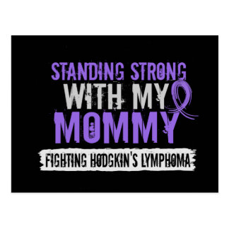 Standing Strong Mommy Hodgkins Lymphoma Postcard