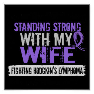 Standing Strong Wife Hodgkins Lymphoma Posters