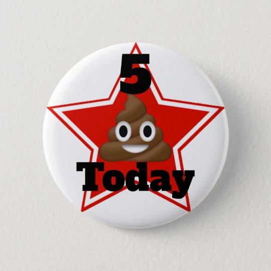 Star Emoji Poo Customisable Age 6 Cm Round Badge