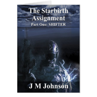 Starbirth Assignment Part One: Shifter Greeting Card