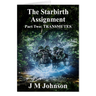 Starbirth Assignment Part Two: Transmutes Greeting Card