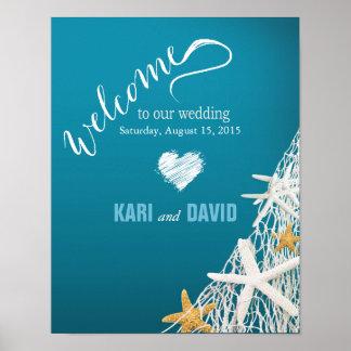 Starfish Netting Beach Wedding Welcome Sign azure Poster