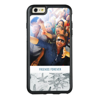 Starfish On The Sea Pattern   Your Photo & Text OtterBox iPhone 6/6s Plus Case