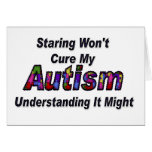 Staring Won't Cure My Autism Card