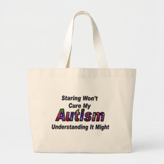 Staring Won't Cure My Autism Jumbo Tote Bag
