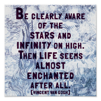 Stars and Infinity - Van Gogh quote poster