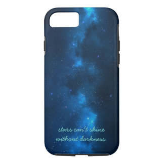 stars can't shine without darkness. iPhone 7 case