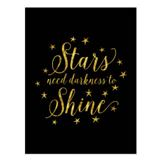 Stars Need Darkness To Shine Gold Black Postcard