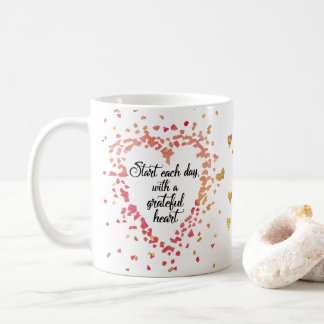 Start Each Day Grateful Heart Inspirational quote Coffee Mug