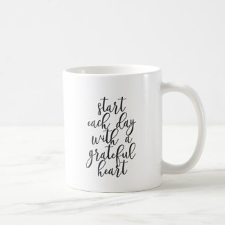 Start each day with a grateful heart coffee mug
