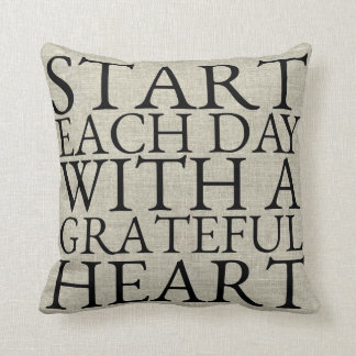 Start Each Day With A Grateful Heart Cushion