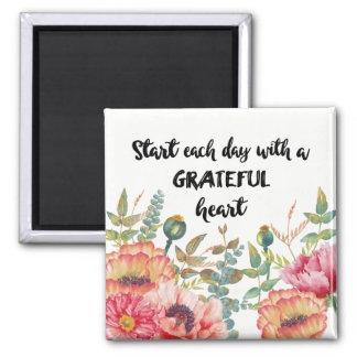 Start Each Day with a Grateful Heart Magnet