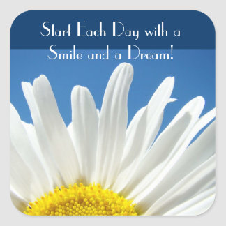 Start Each Day with a Smile &  a Dream stickers